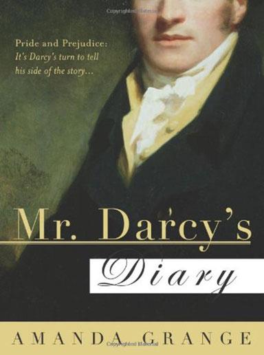 Mr Darcy's Diary by Amanda Grange