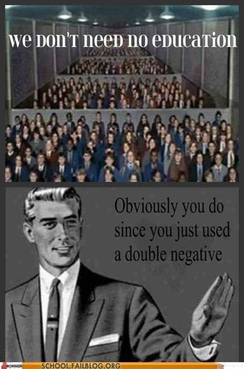Grammar Memes - Double Negatives