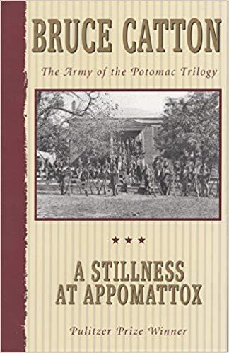 stillness-at-appomattox-bruce-catton